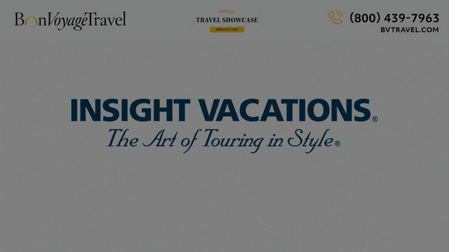 Virtual Showcase - Insight Vacations