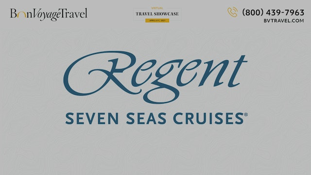 Virtual Showcase - Regent Seven Seas