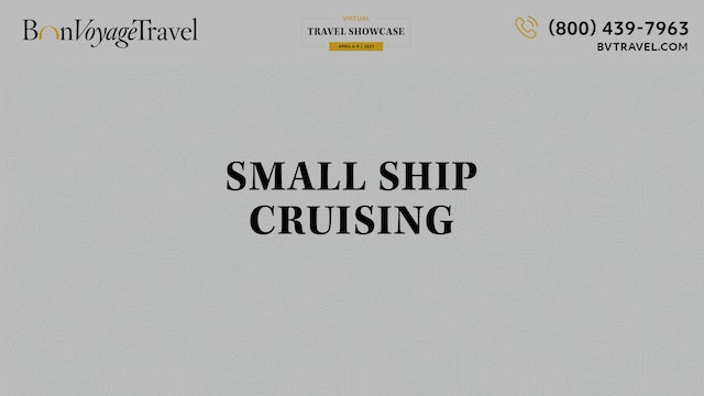 Virtual Showcase - Small Ship Cruising